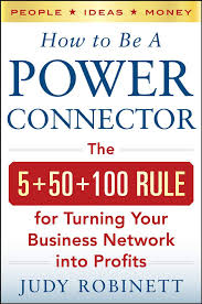 How to be a power connector by Judy Robinett